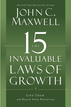 15 Laws of Growth, John Maxwell- a great personal development plan