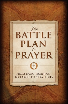 The Battle Plan for Prayer quotes on the power of prayer