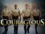 Courageous movie quotes